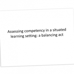 Assessing competency in a situated learning setting a balancing act cover image